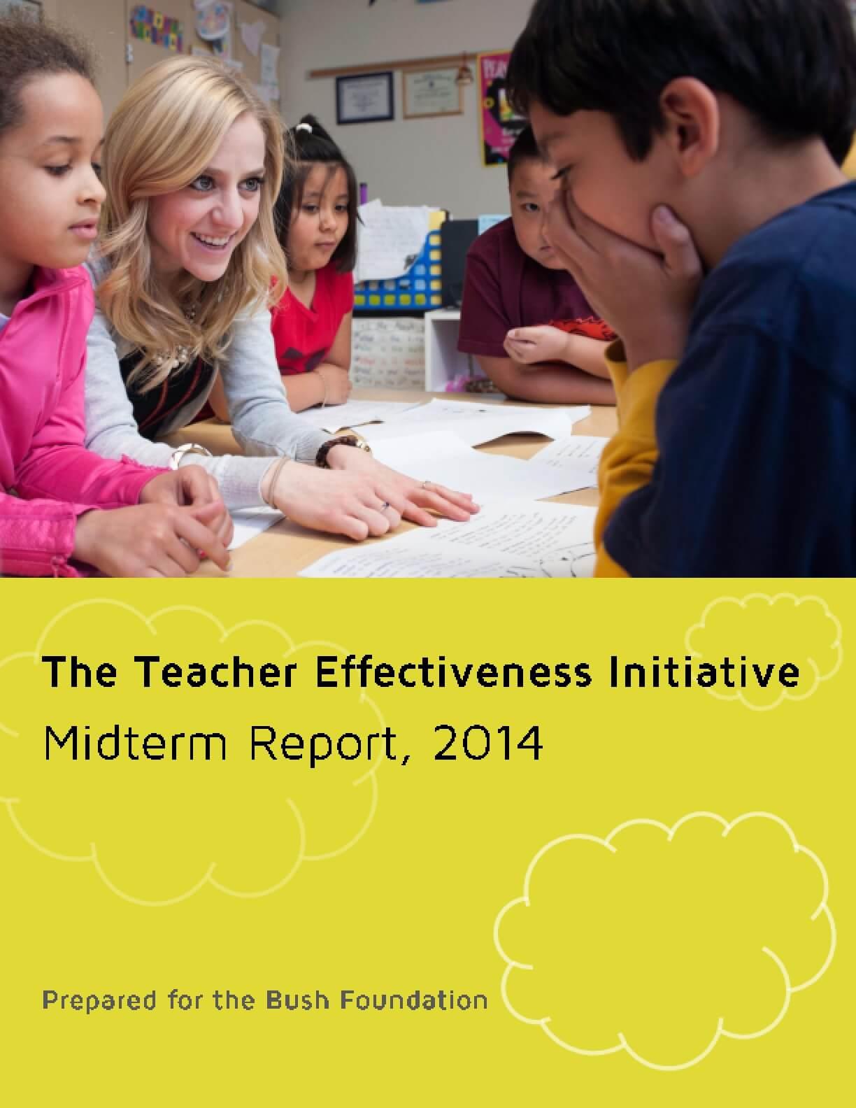 The Teacher Effectiveness Initiative Midterm Report, 2014
