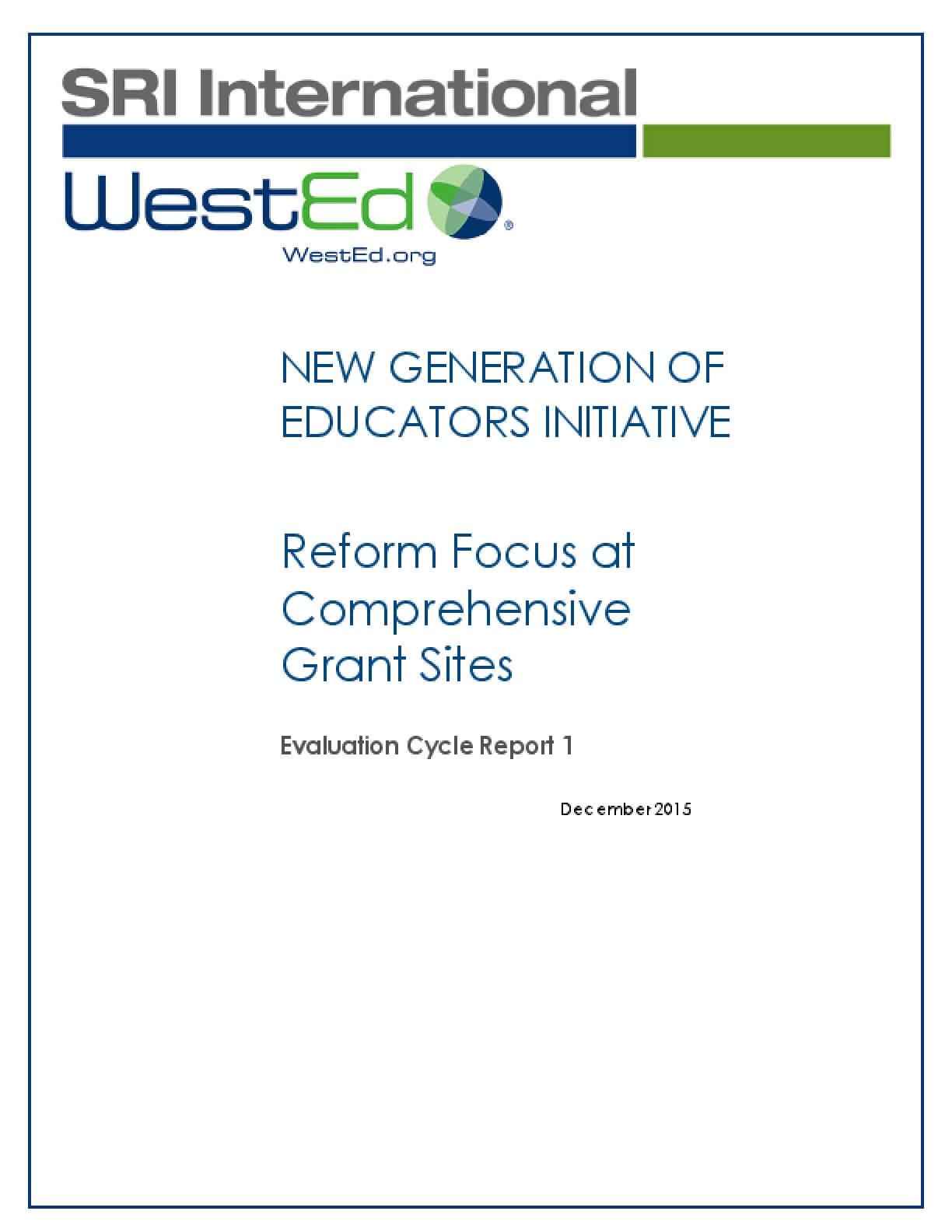 New Generation of Educators Initiative: Reform Focus at Comprehensive Grant Sites
