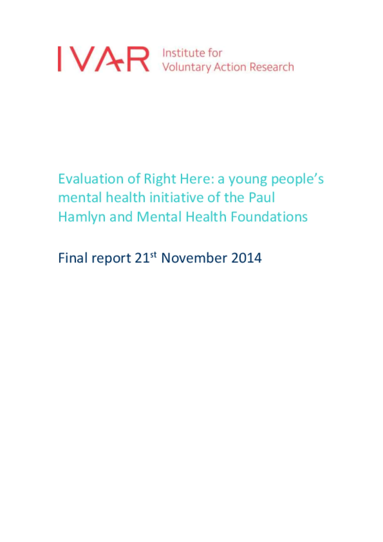 Evaluation of Right Here: A Young People's Mental Health Initiative of the Paul Hamlyn and Mental Health Foundations