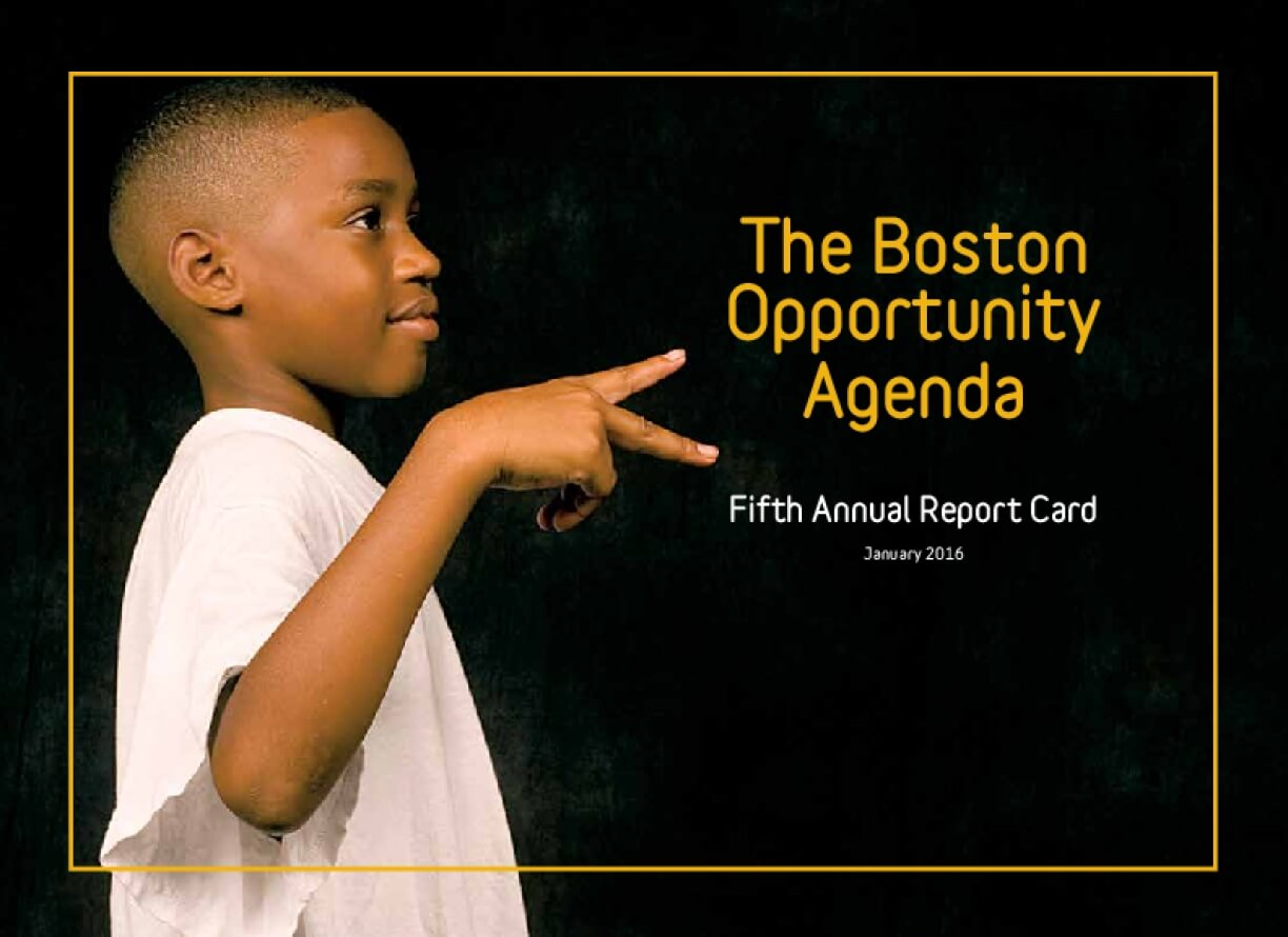 The Boston Opportunity Agenda: Fifth Annual Report Card