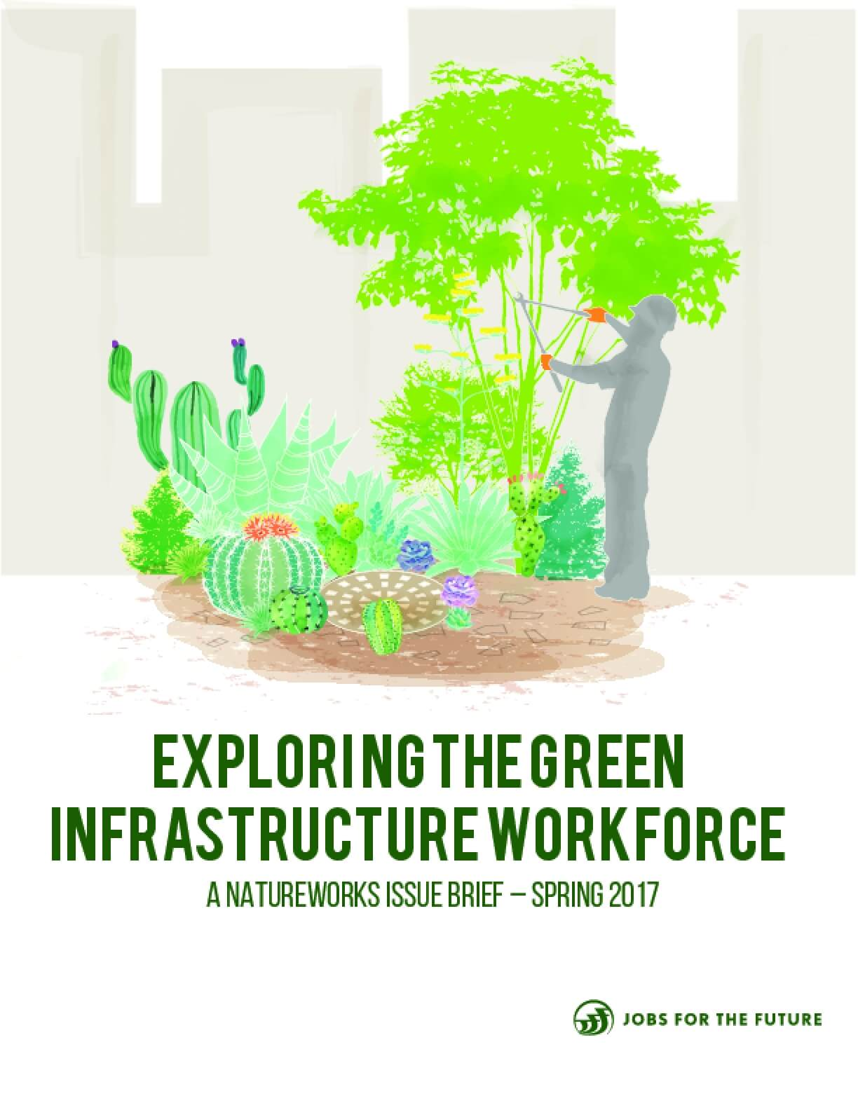 Exploring the Green Infrastructure Workforce: Jobs for the Future