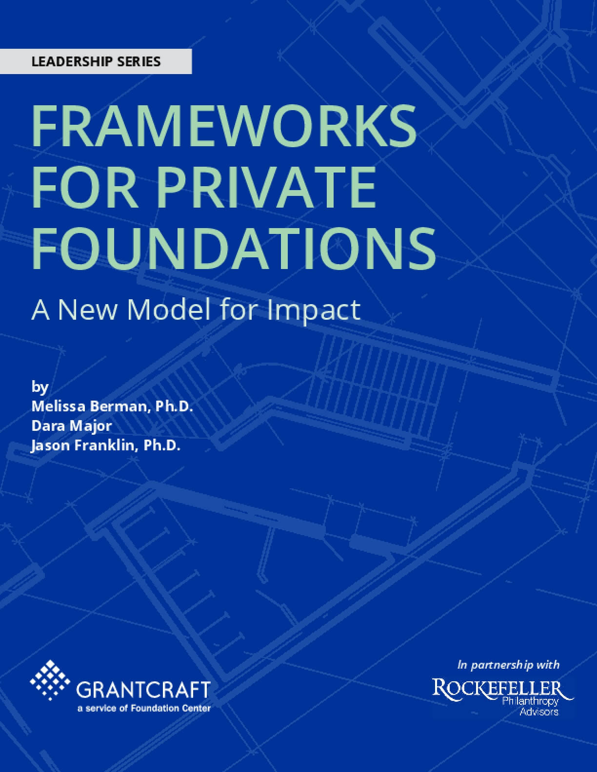 Frameworks for Private Foundations: A New Model for Impact