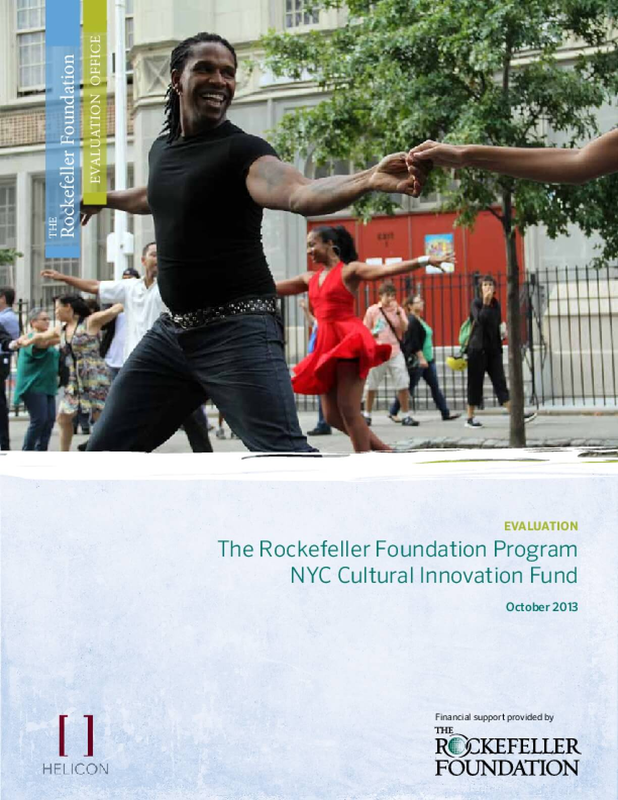 The Rockefeller Foundation Program NYC Cultural Innovation Fund: Evaluation