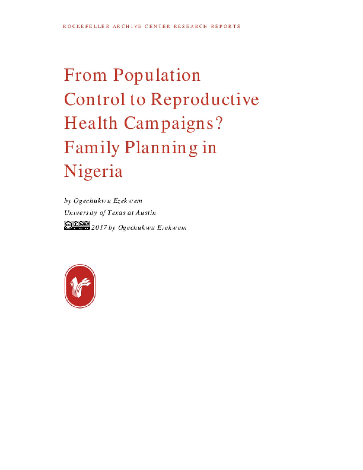From Population Control to Reproductive Health Campaigns? Family Planning in Nigeria