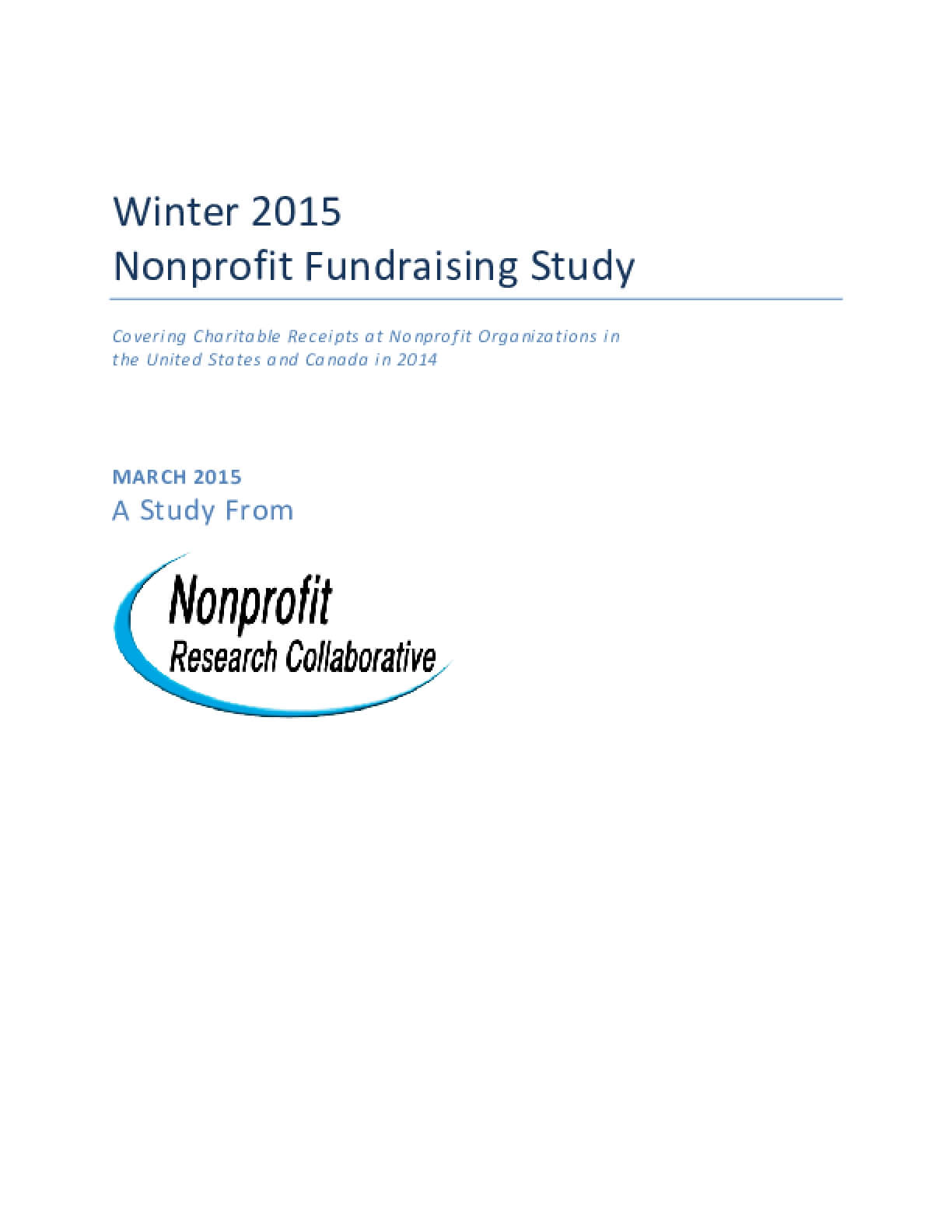 Winter 2015 Nonprofit Fundraising Study: Covering Charitable Receipts at Nonprofit Organizations in the United States and Canada in 2014
