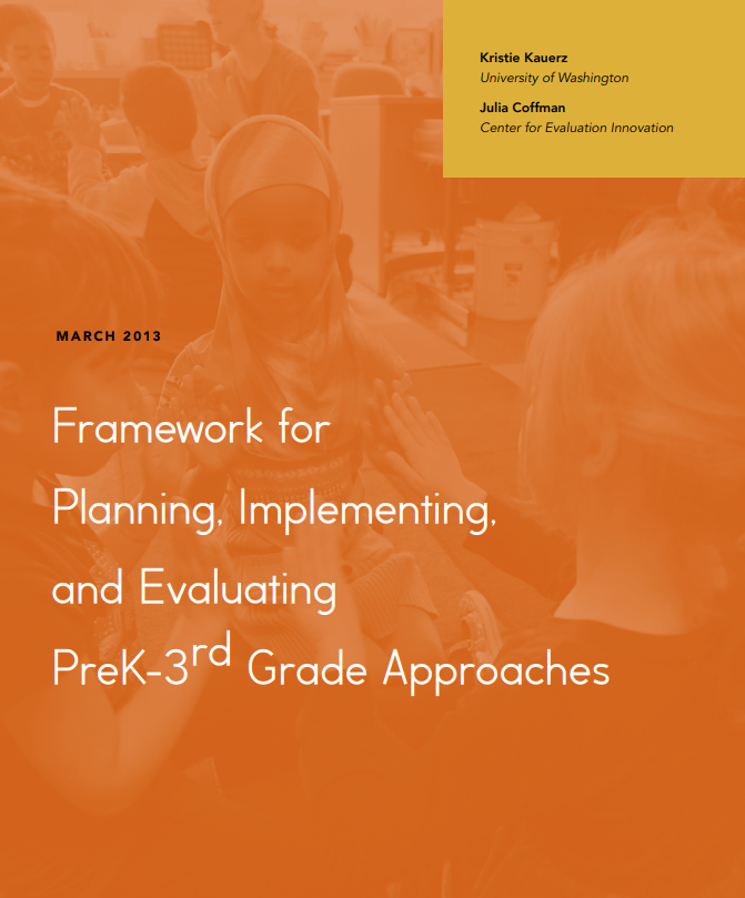 Framework for Planning, Implementing, and Evaluating PreK-3rd Grade Approaches