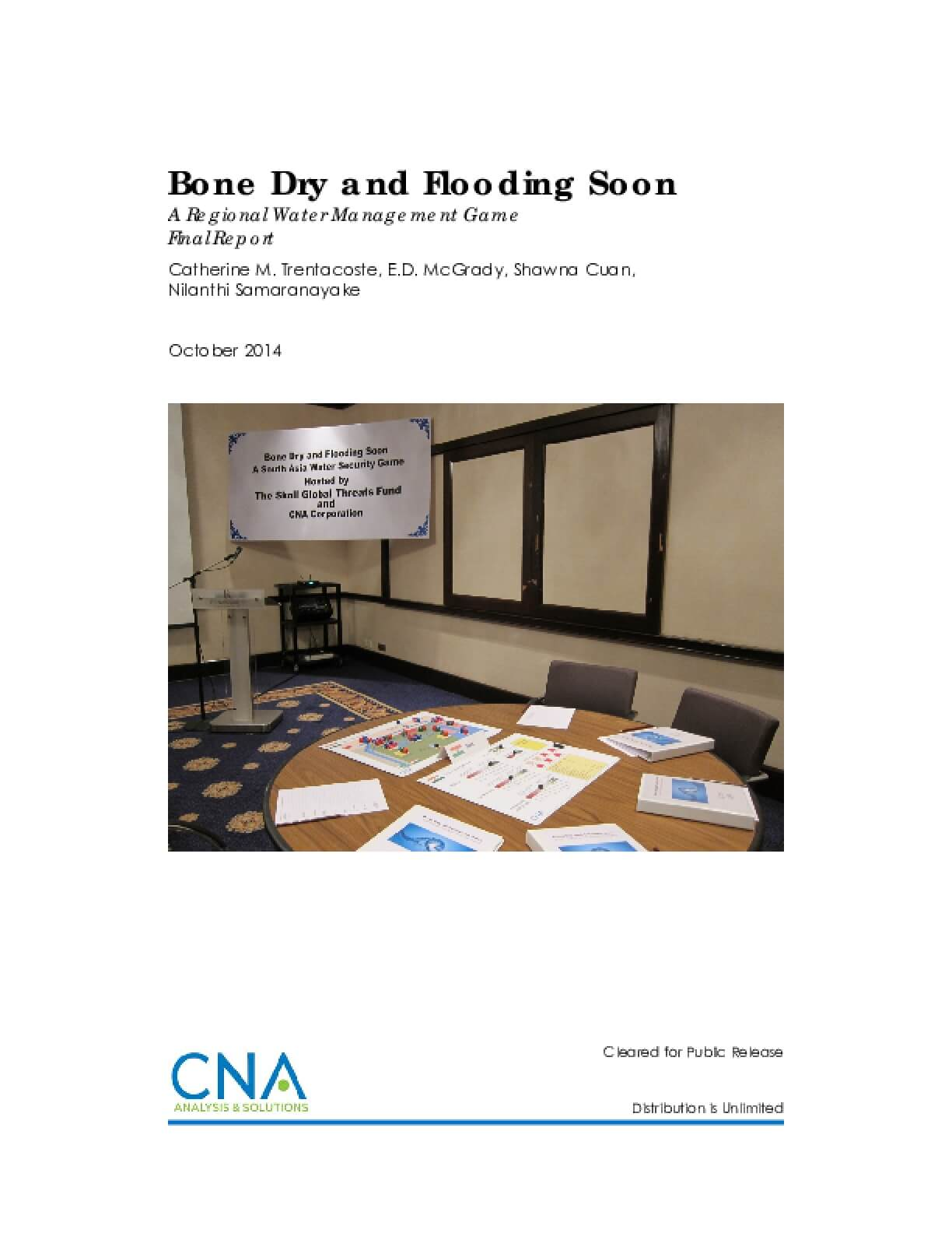 Bone Dry and Flooding Soon