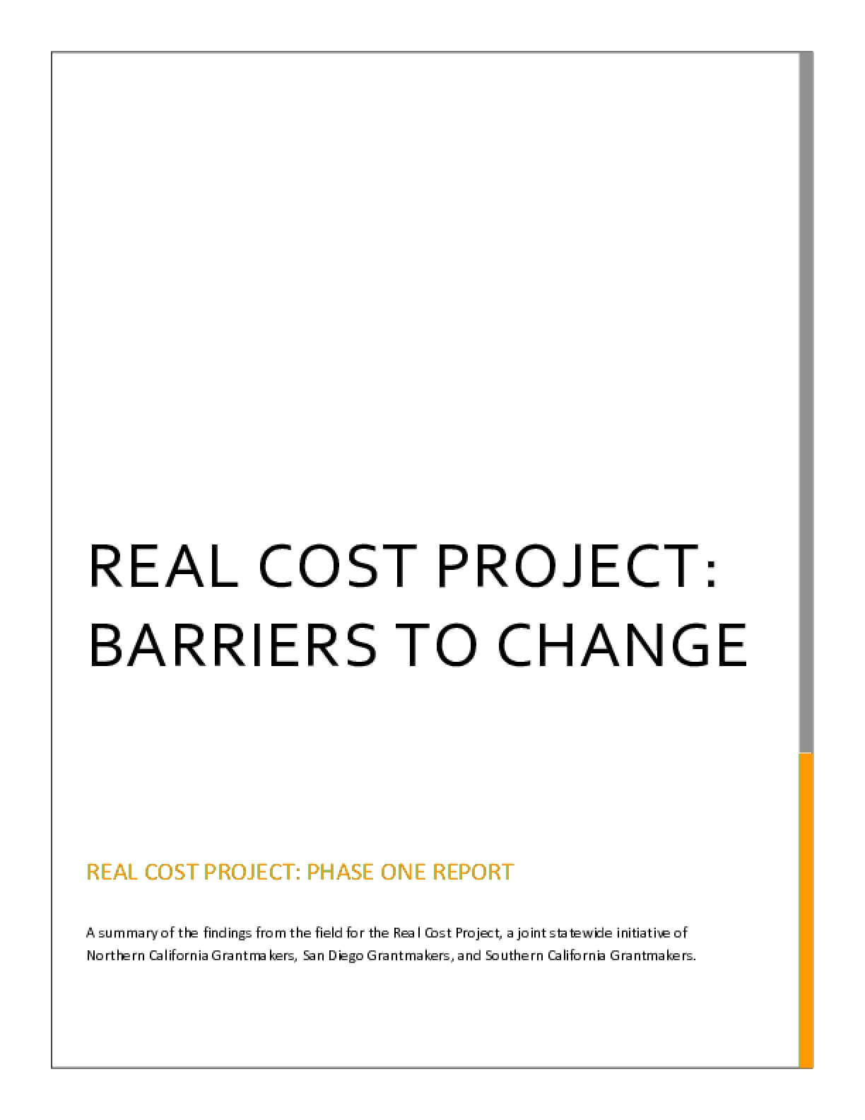 Real Cost Project: Barriers to Change