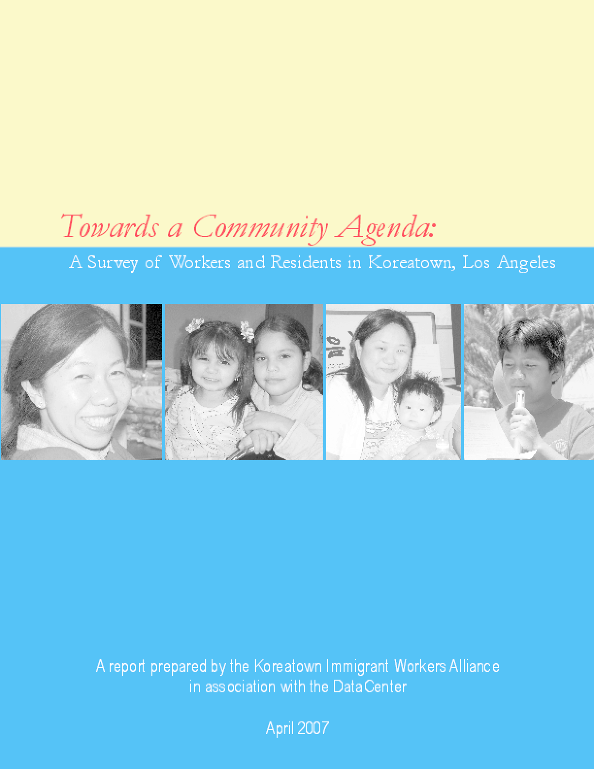 Towards a Community Agenda: A Survey of Workers and Residents in Koreatown, Los Angeles