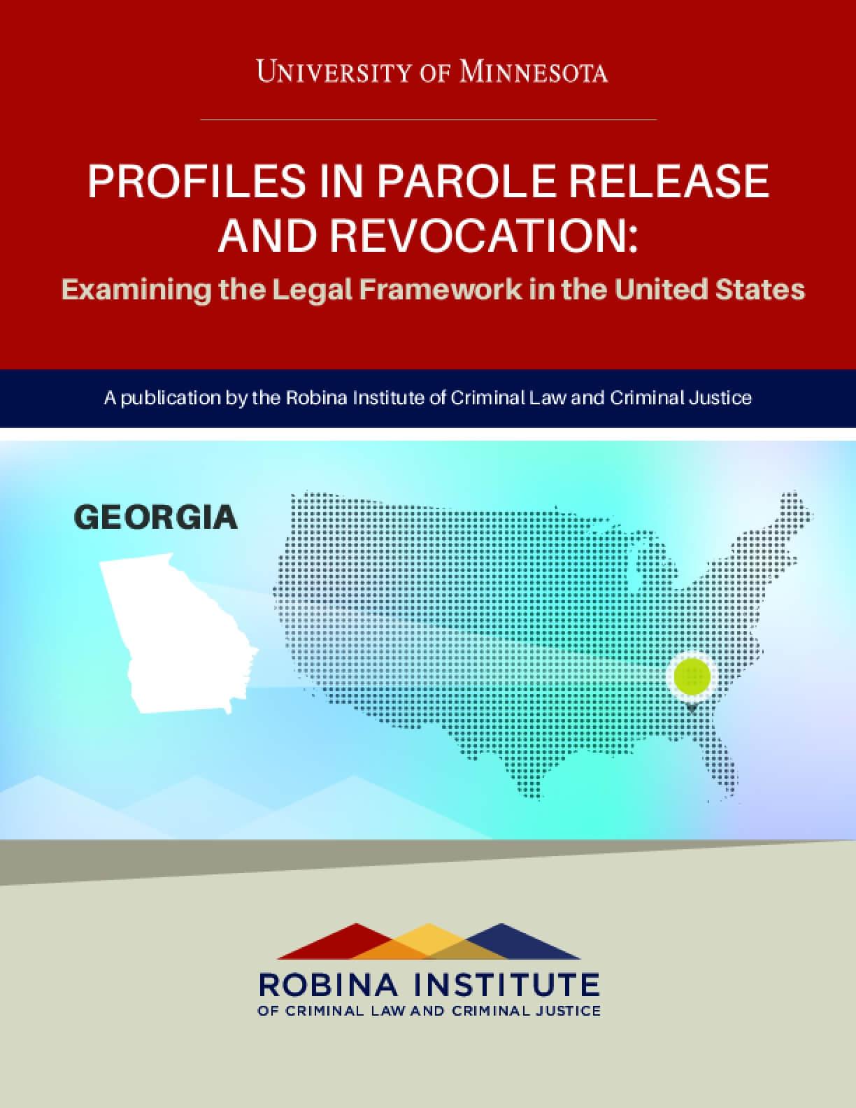 Profiles in Parole Release and Revocation Georgia