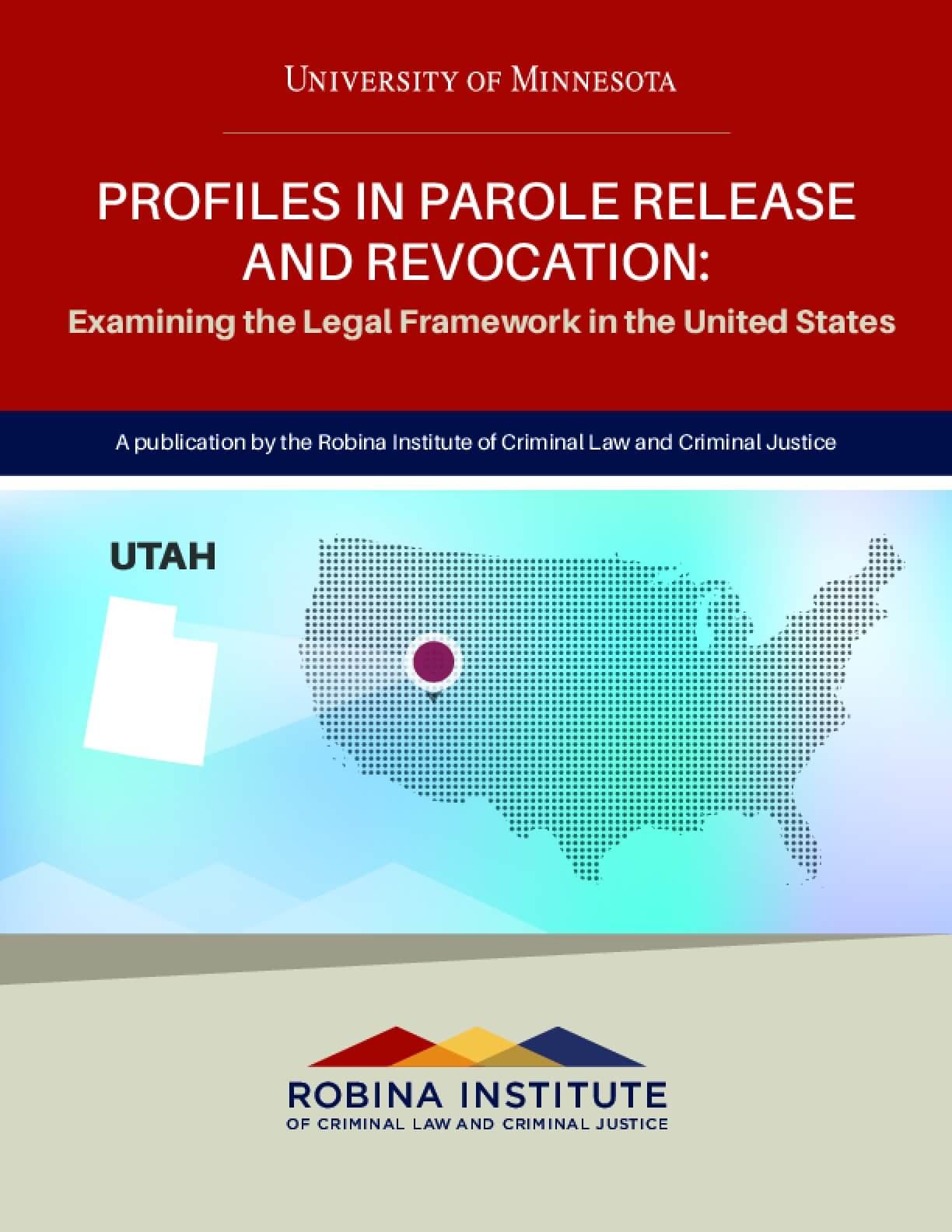 Profiles in Parole Release and Revocation Utah