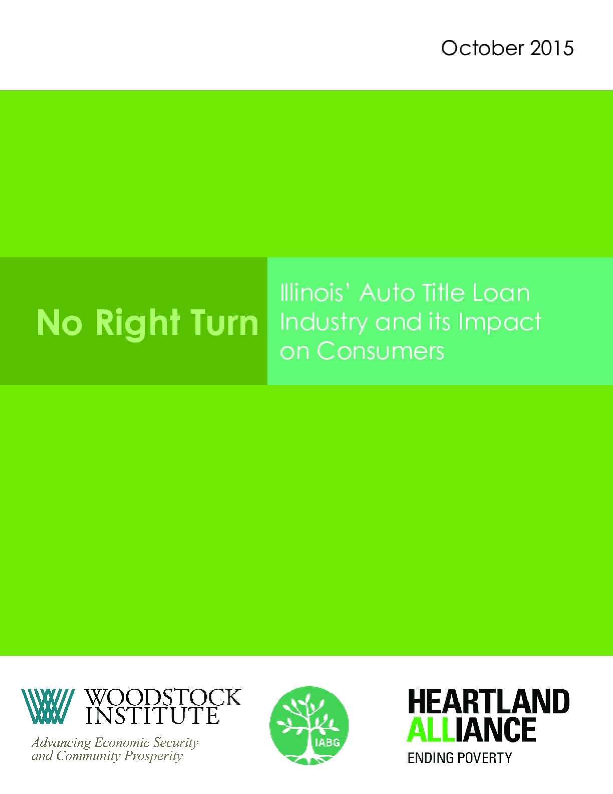No Right Turn: Illinois' Auto Title Loan Industry and its Impact on Consumers