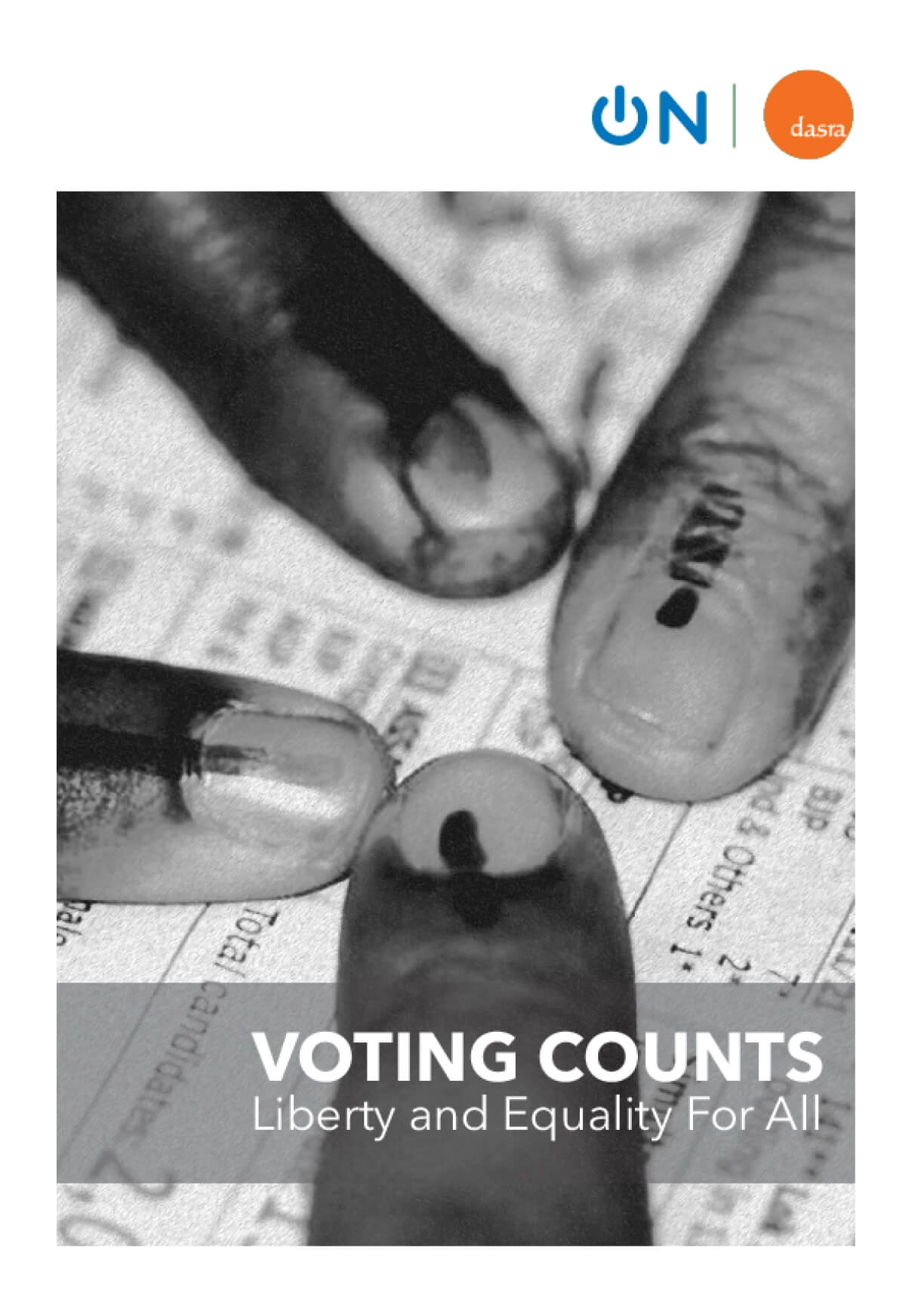 Voting Counts: Liberty and equality for all