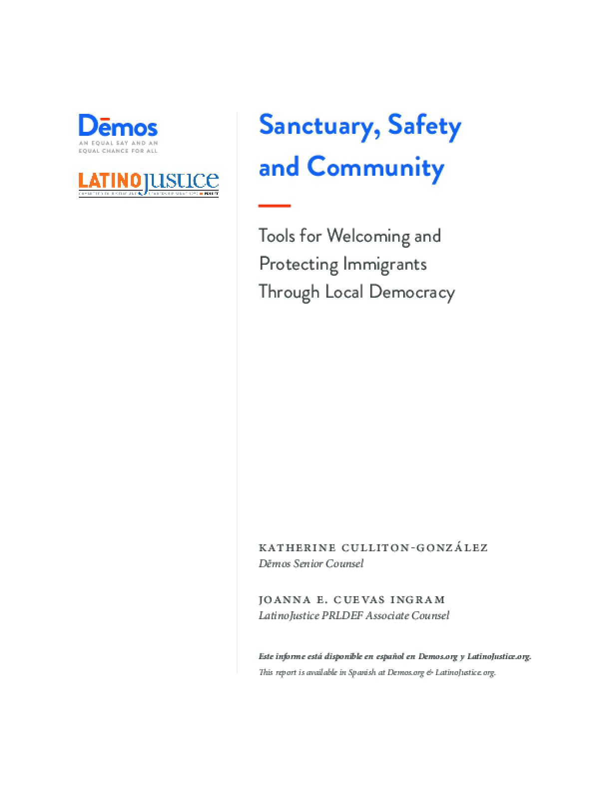 Sanctuary, Safety and Community: Tools For Welcoming and Protecting Immigrants Through Local Democracy