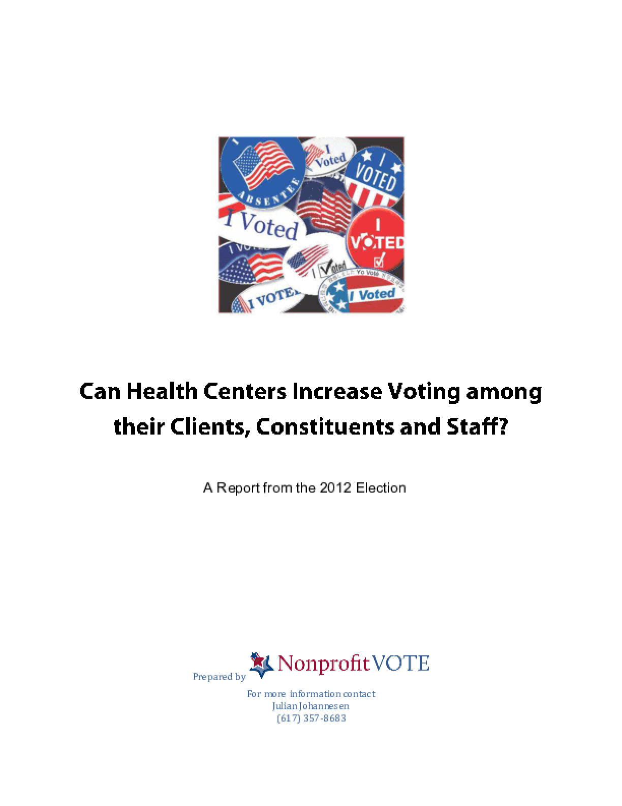 Can Health Centers Increase Voting Among Their Clients, Constituents and Staff? A Report from the 2012 Election