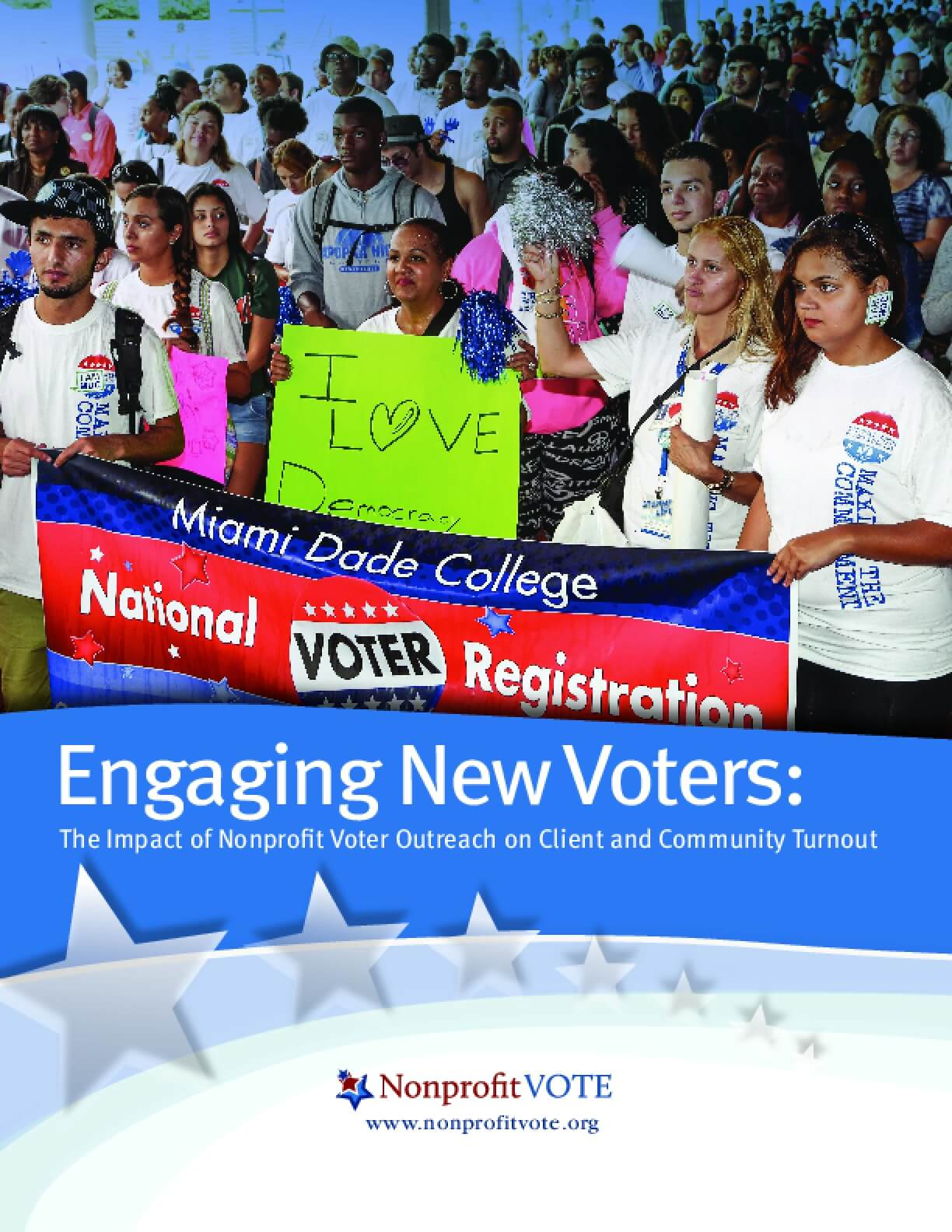 Engaging New Voters: The Impact of Nonprofit Voter Outreach on Client and Community Turnout