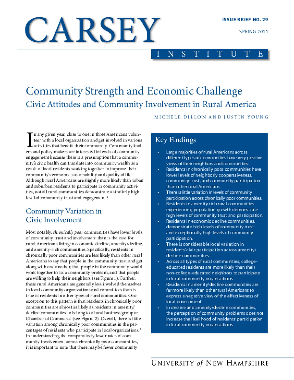 Community Strength and Economic Challenge: Civic Attitudes and Community Involvement in Rural America