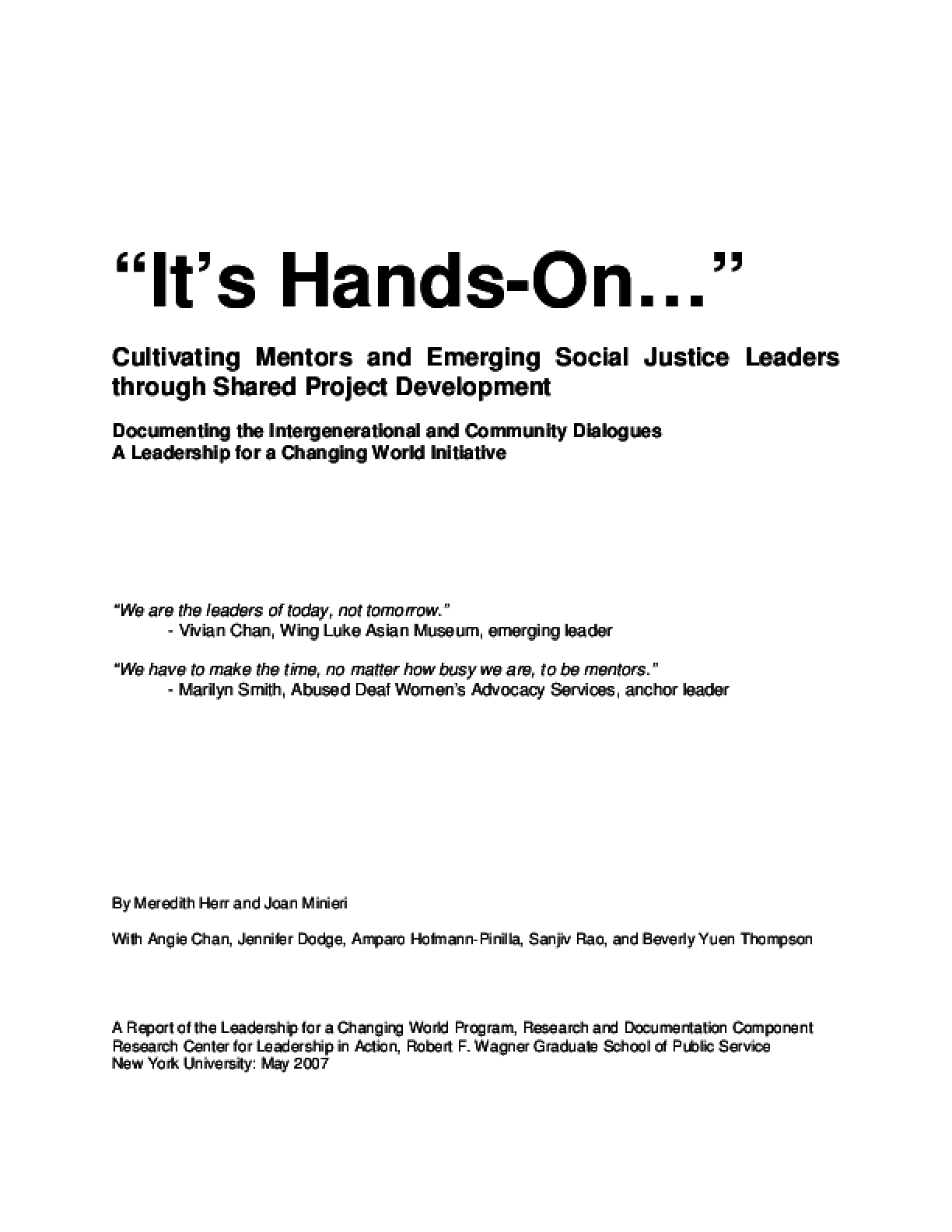 """It's Hands-On..."": Cultivating Mentors and Emerging Social Justice Leaders through Shared Project Development: Documenting the Intergenerational and Community Dialogues: A Leadership for a Changing World Initiative"