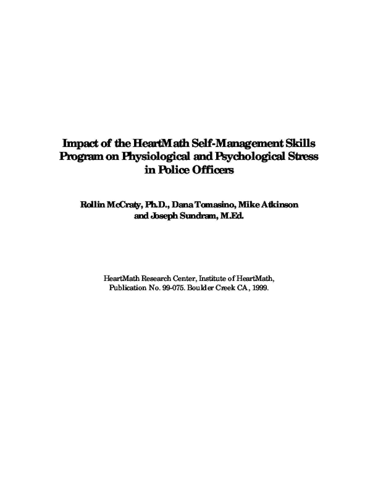 Impact of the HeartMath Self-Management Skills Program on Physiological and Psychological Stress in Police Officers