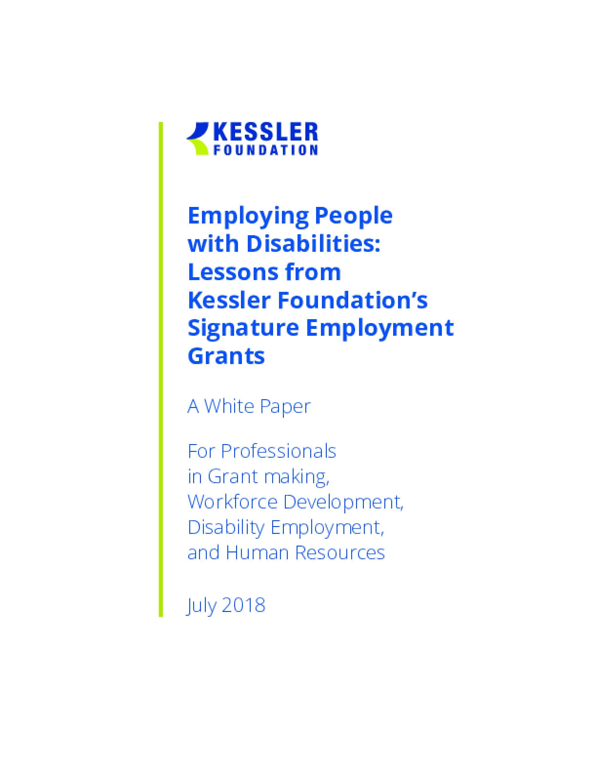 Employing People with Disabilities: Lessons from Kessler Foundation's Signature Employment Grants