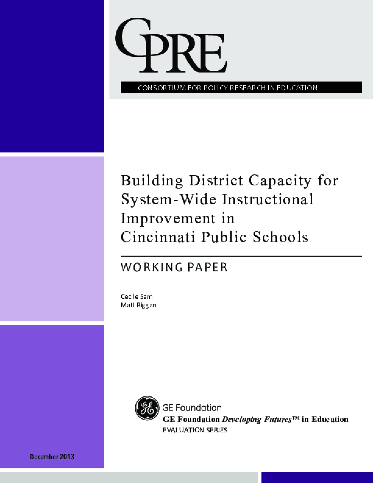 Building District Capacity for System-Wide Instructional Improvement in Cincinnati Public Schools