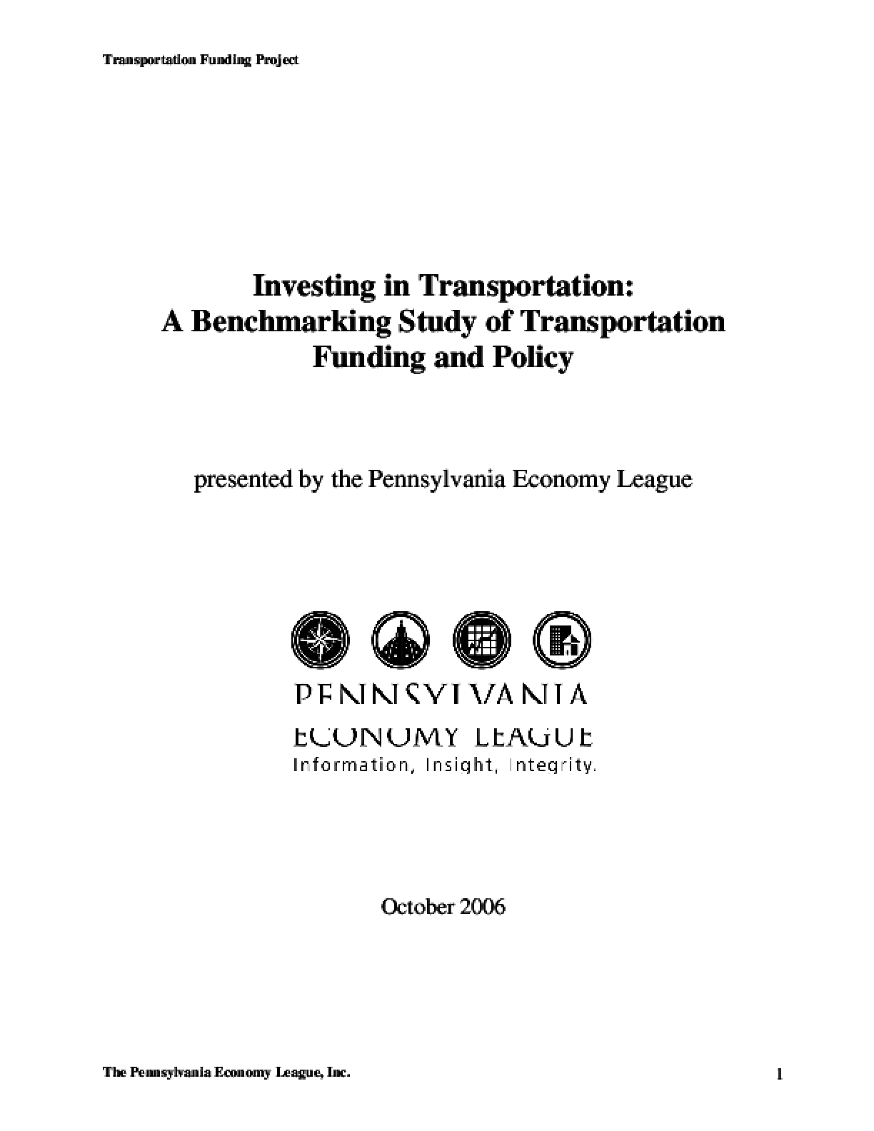 Investing in Transportation: A Benchmarking Study of Transportation Funding and Policy