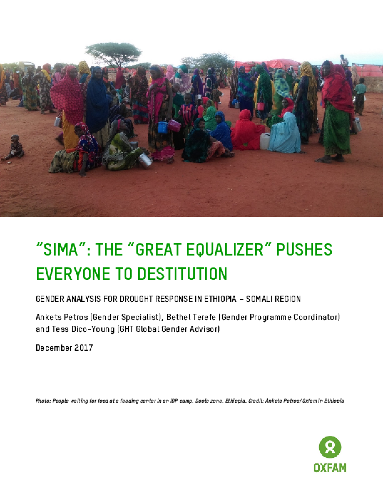 """""""Sima"""": The """"Great Equalizer"""" Pushes Everyone to Destitution: Gender analysis for drought response in Ethiopia - Somali Region"""