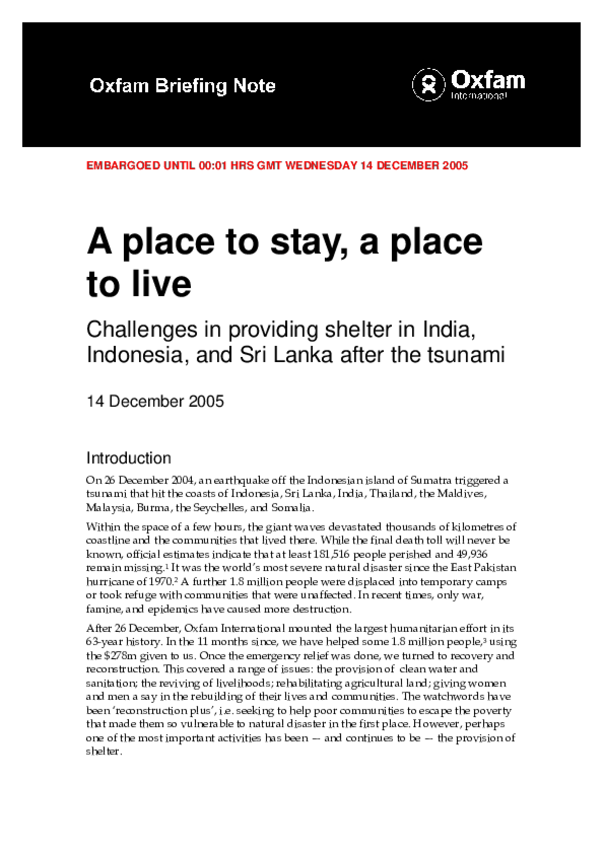 A Place to Stay, A Place to Live: Challenges in providing shelter in India, Indonesia, and Sri Lanka after the tsunami