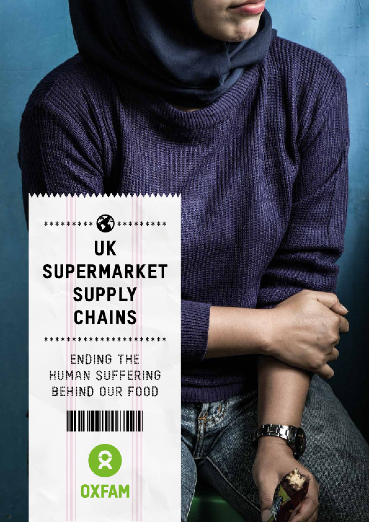 UK Supermarket Supply Chains: Ending the human suffering behind our food