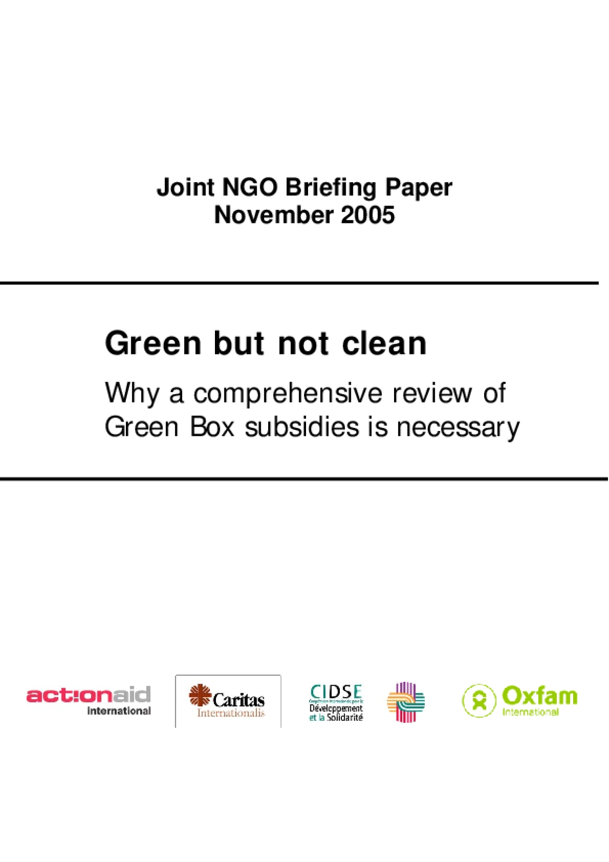 Green but Not Clean: Why a Comprehensive Review of Green Box Subsidies Is Necessary