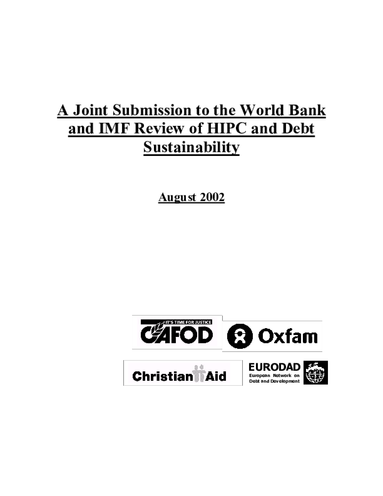 A Joint Submission to the World Bank and IMF Review of HIPC and Debt Sustainability