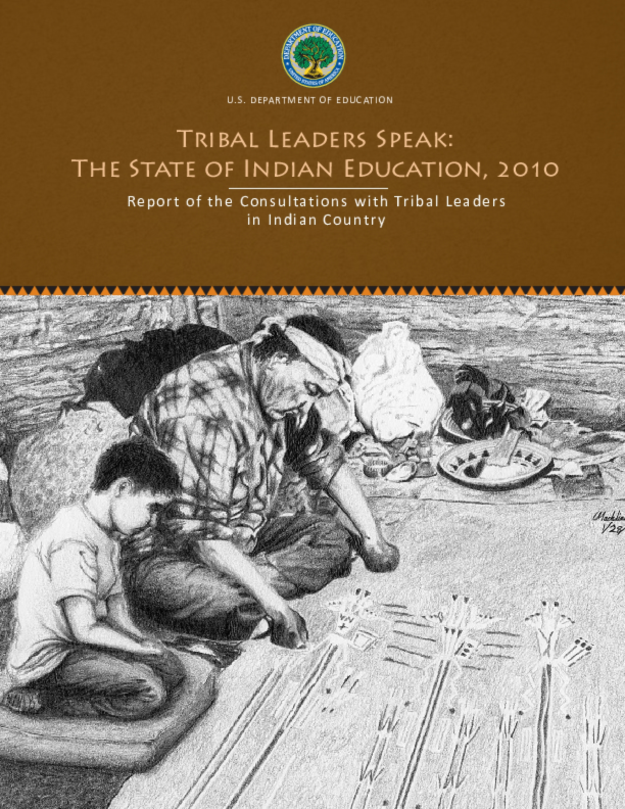 Tribal Leaders Speak: The State of Indian Education, 2010