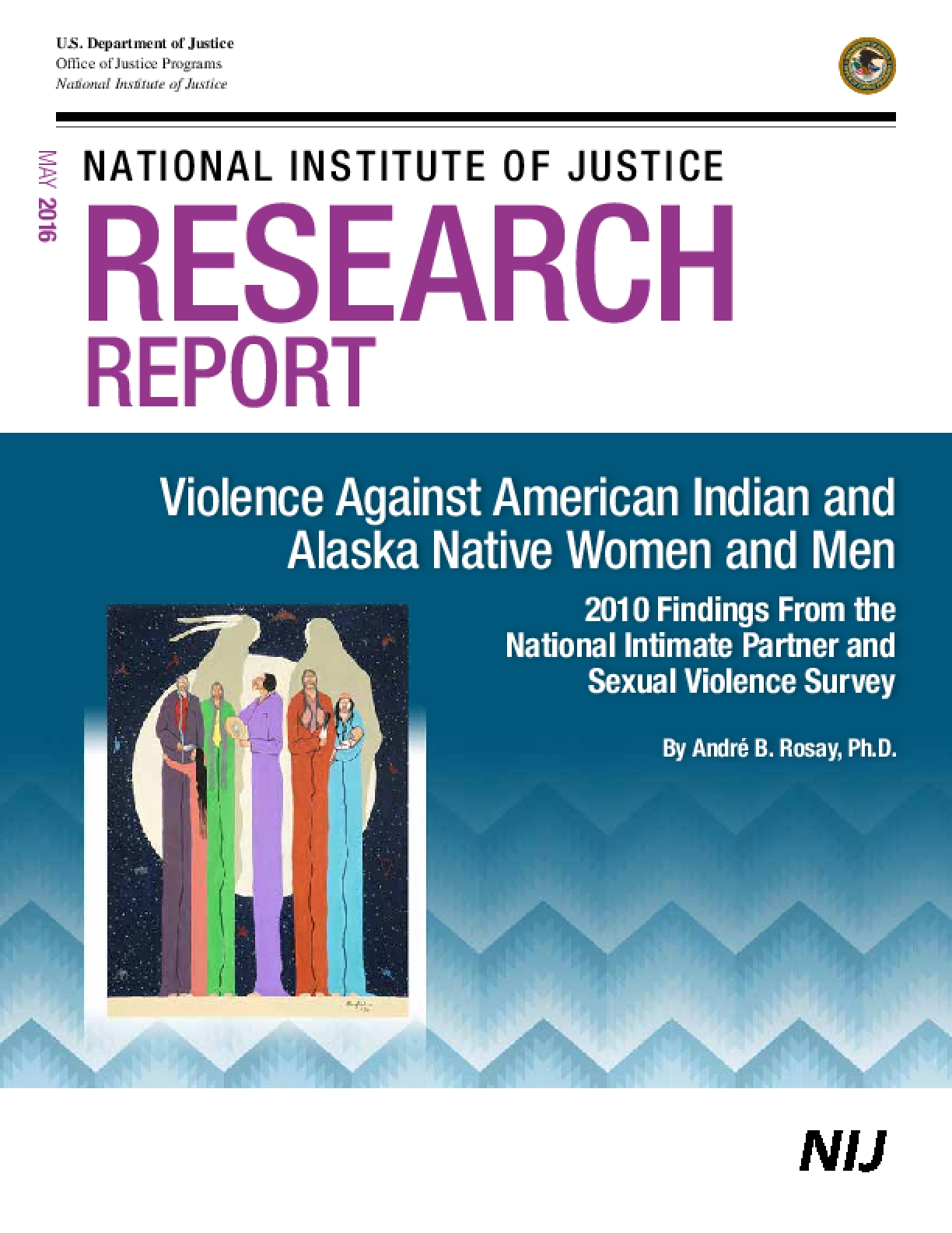 Violence Against American Indian and Alaska Native Women and Men - 2010 Findings From the National Intimate Partner and Sexual Violence Survey