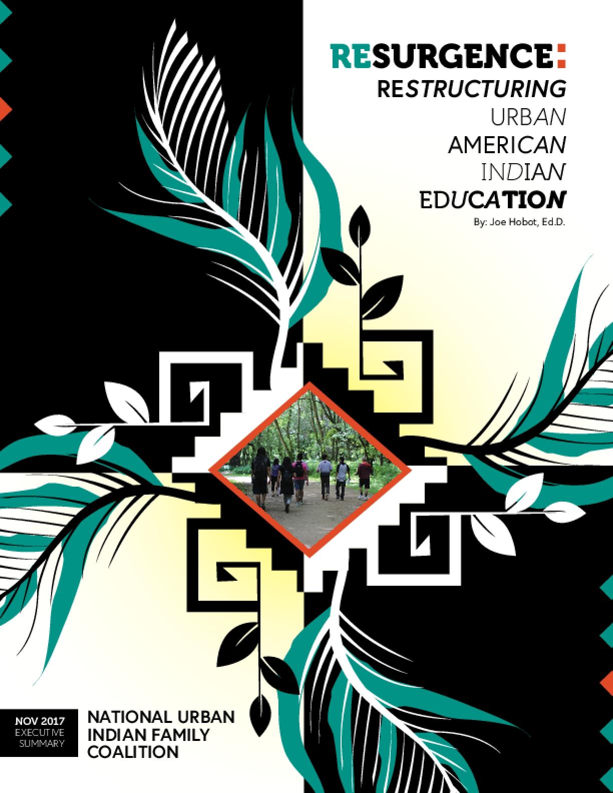 Resurgence: Restructuring Urban American Indian Education