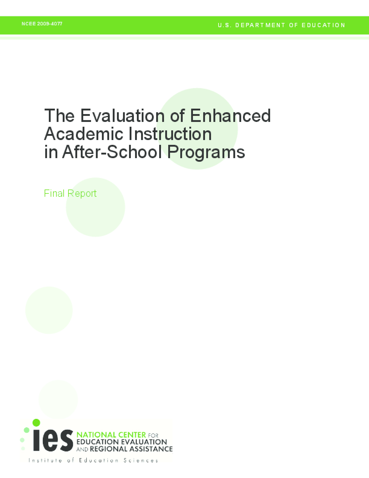 The Evaluation of Enhanced Academic Instruction in After-School Programs: Final Report