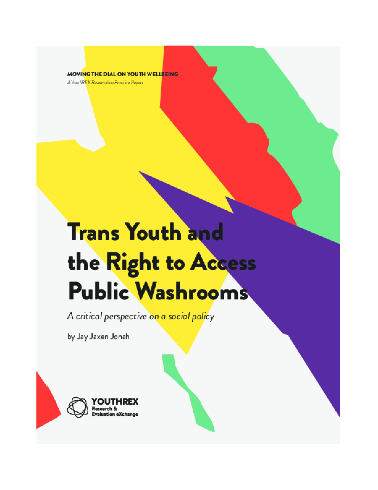 Trans Youth And The Right To Access Public Washrooms: A Critical Perspective On A Social Policy