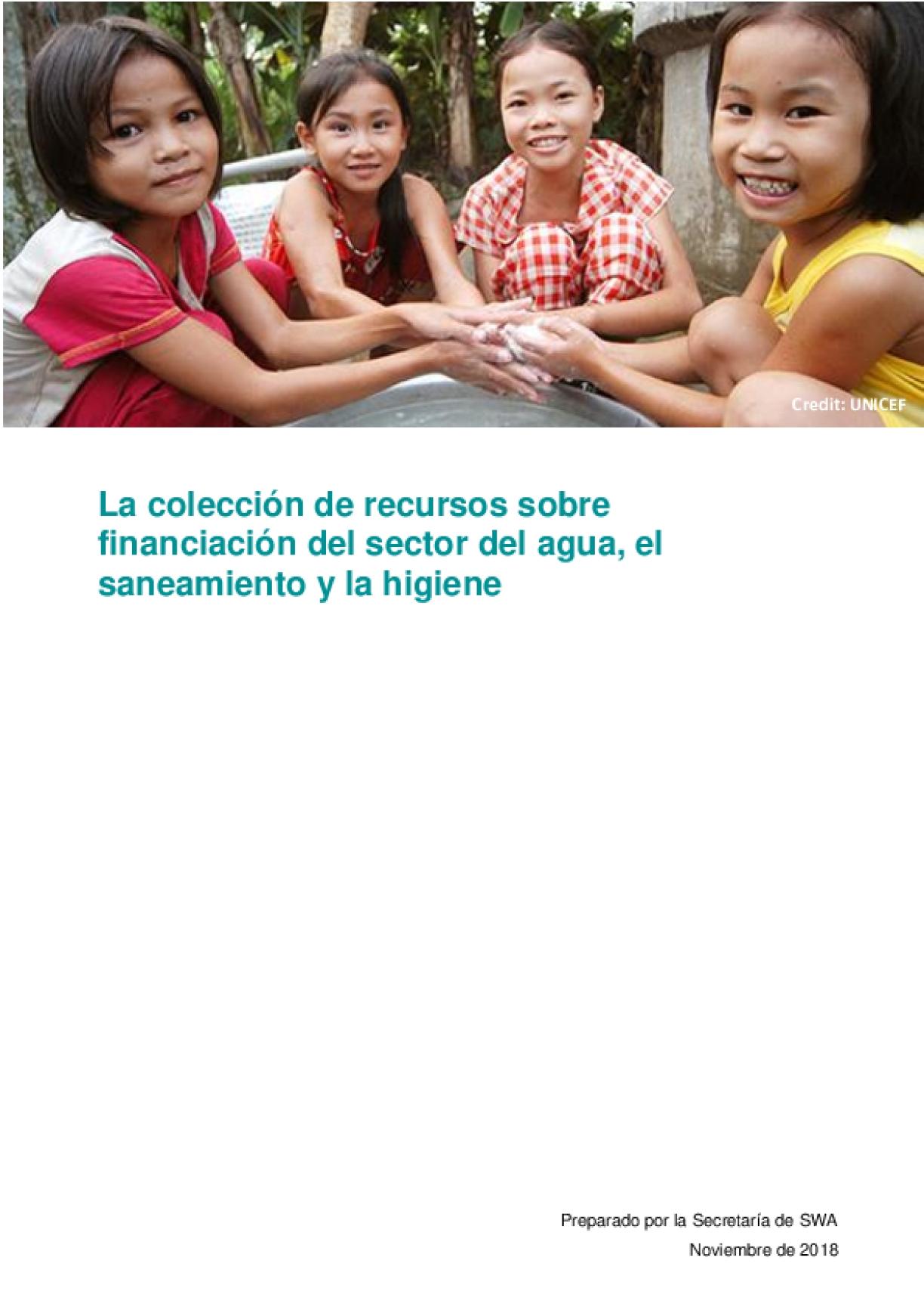 La colección de recursos sobre financiación del sector del agua, el saneamiento y la higiene