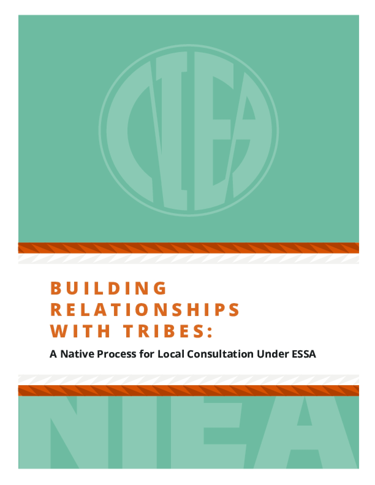 Building Relationship with Tribes: A Native Process for Local Consultation under ESSA