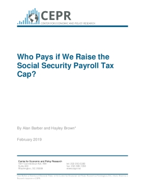 Who Pays if We Raise the Social Security Payroll Tax Cap? (2019 update)