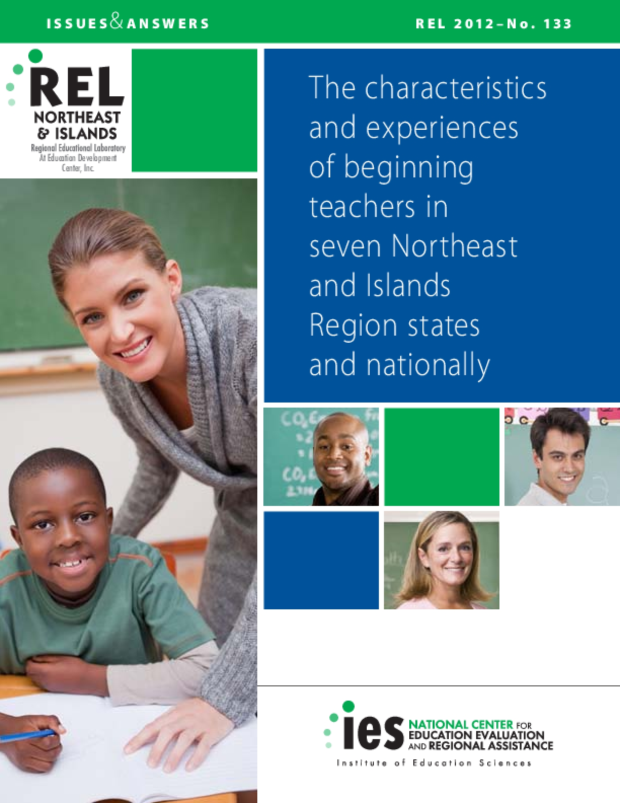 The Characteristics and Experiences of Beginning Teachers in Seven Northeast and Islands Region States and Nationally