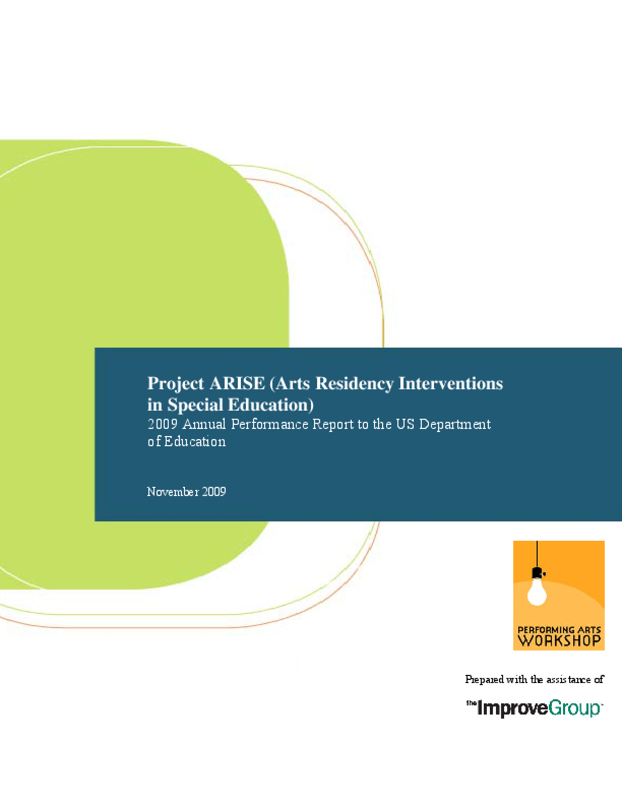ARISE 2009 Annual Performance Report to the US Department of Education