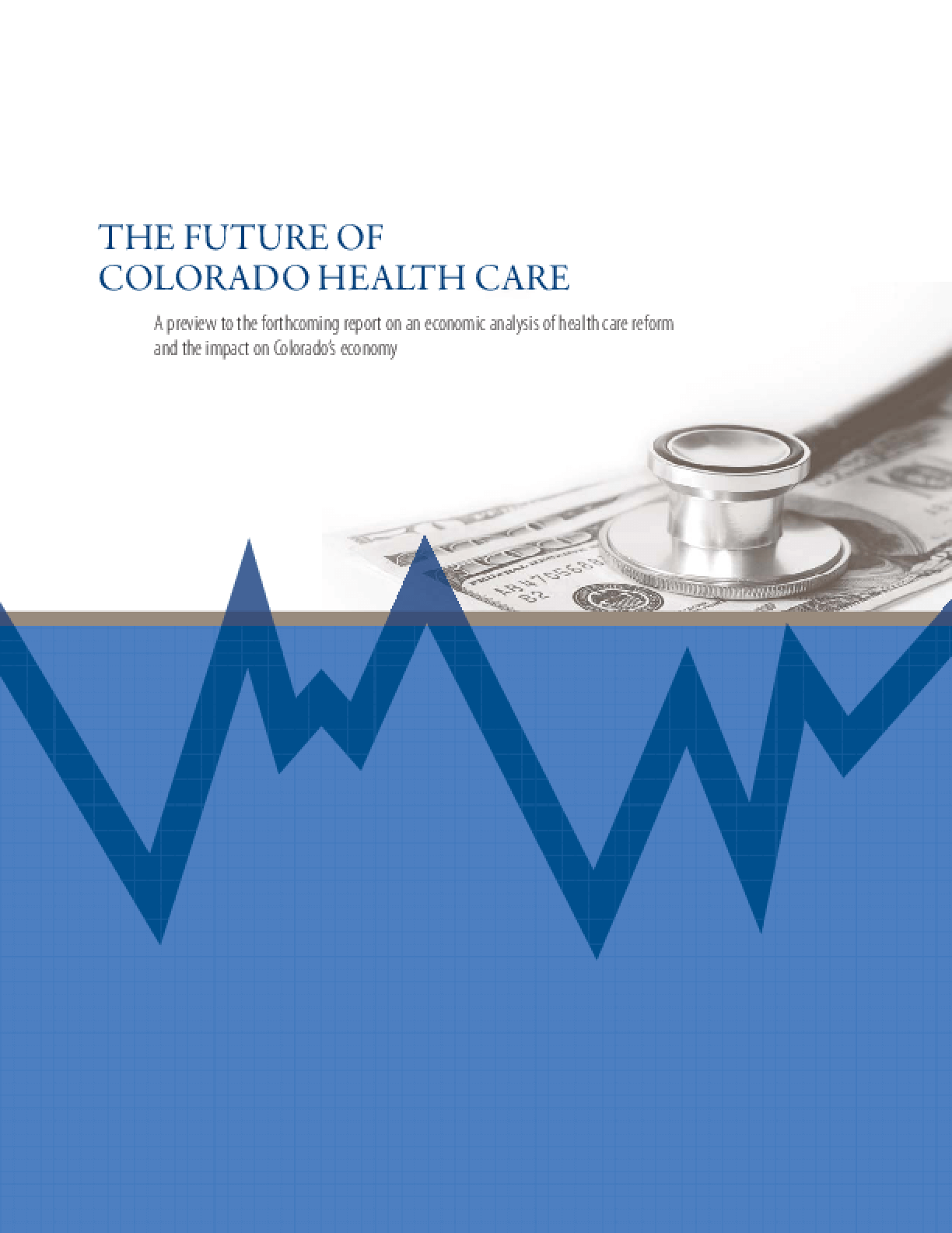 The Future of Colorado Health Care