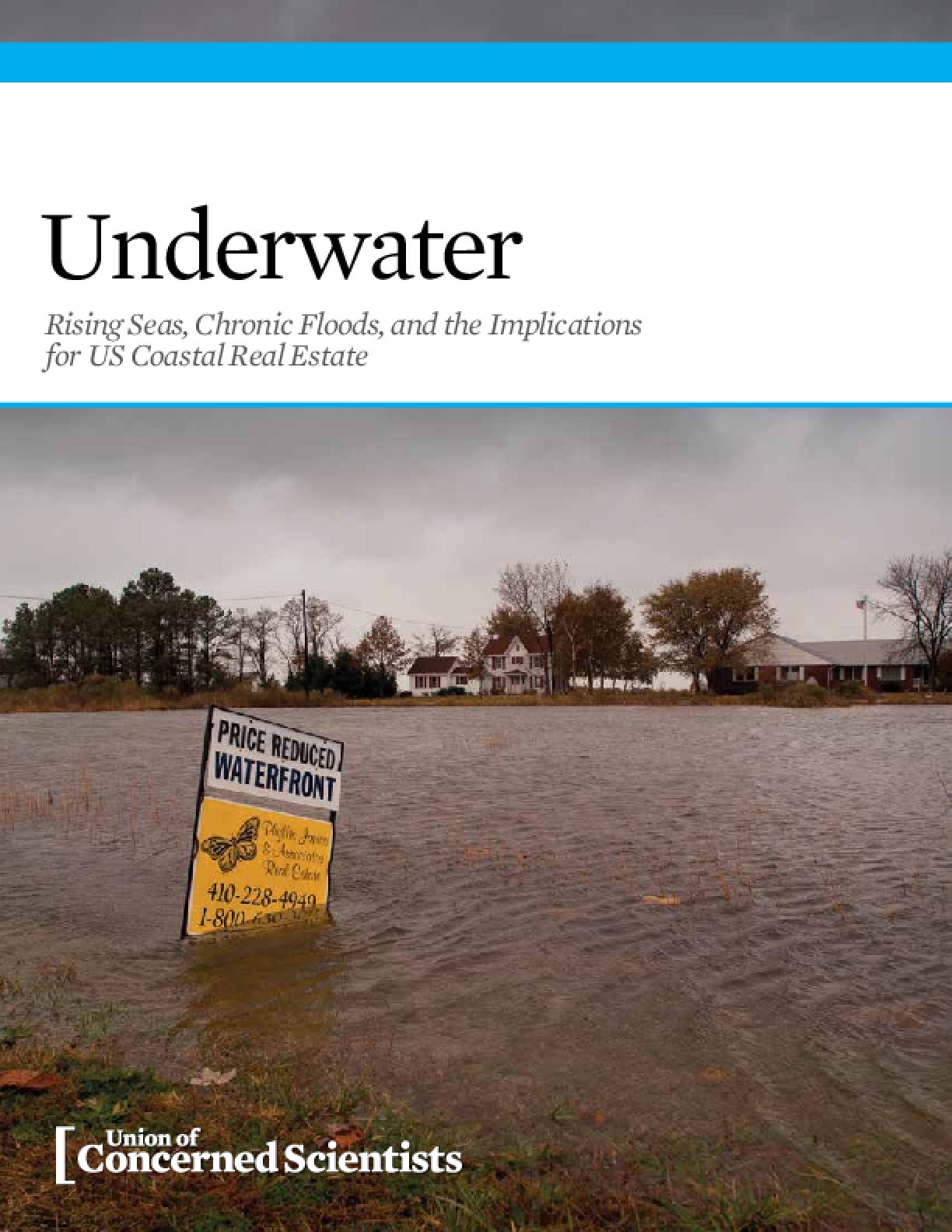 Underwater: Rising Seas, Chronic Floods, and the Implications for US Coastal Real Estate