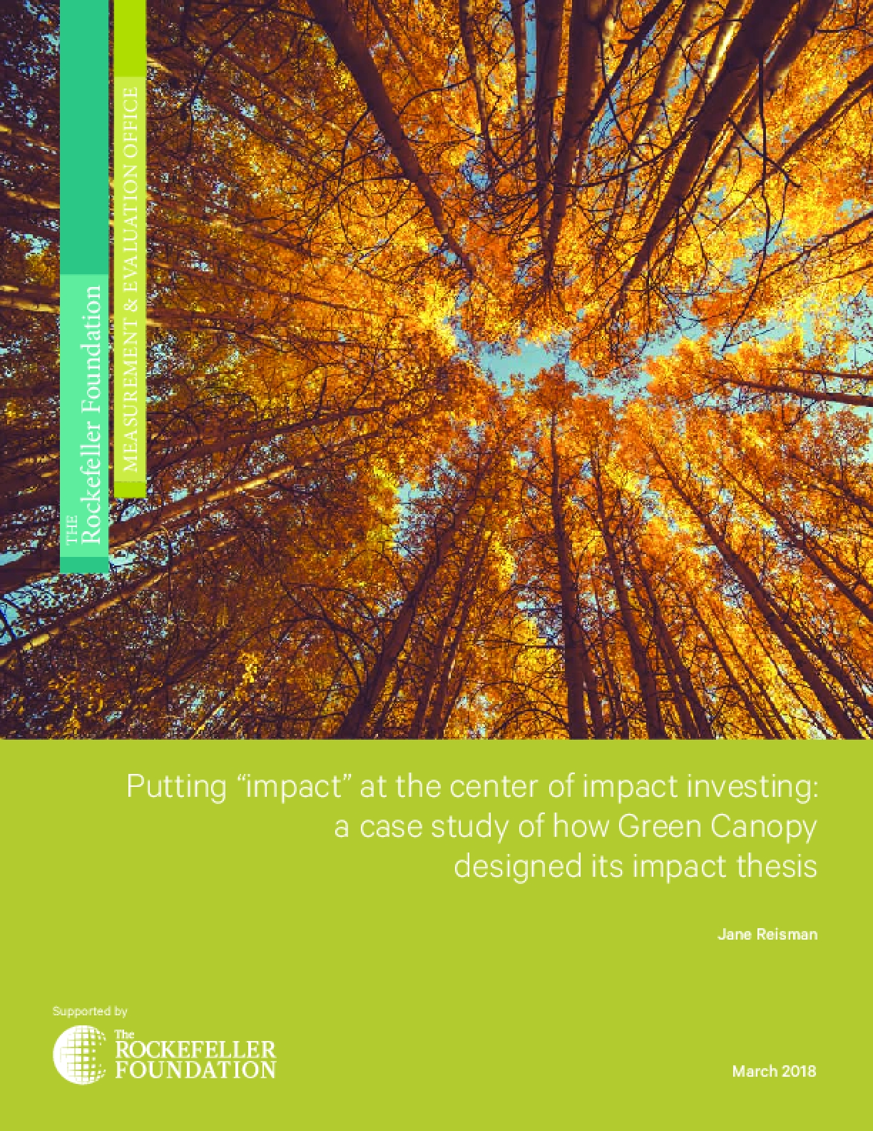 """Putting """"Impact"""" at the Center of Impact Investing: A Case Study of How Green Canopy Designed its Impact Thesis"""