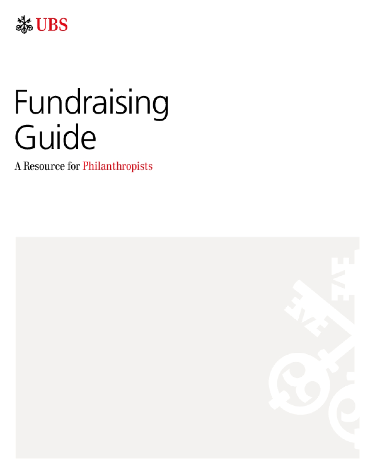 Fundraising Guide : A Resource for Philanthropists