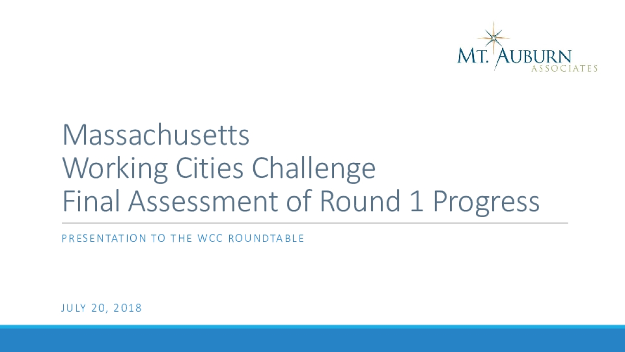 Massachusetts Working Cities Challenge Final Assessment of Round 1 Progress