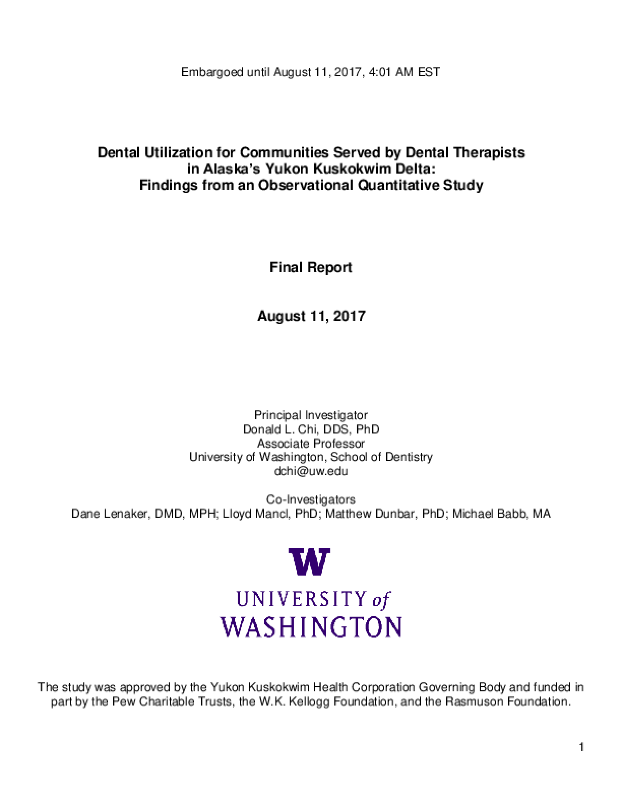 Dental Utilization for Communities Served by Dental Therapists in Alaska's Yukon Kuskokwim Delta: Findings from an Observational Quantitative Study