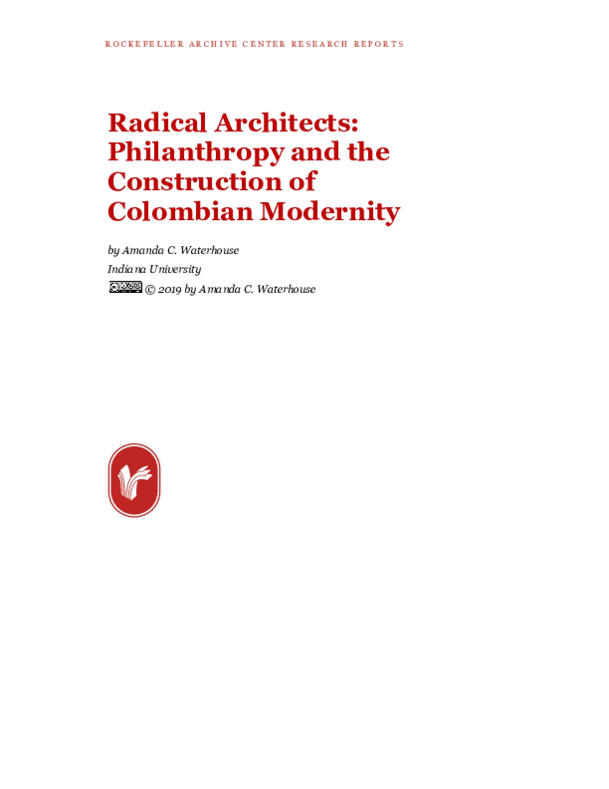 Radical Architects: Philanthropy and the Construction of Colombian Modernity