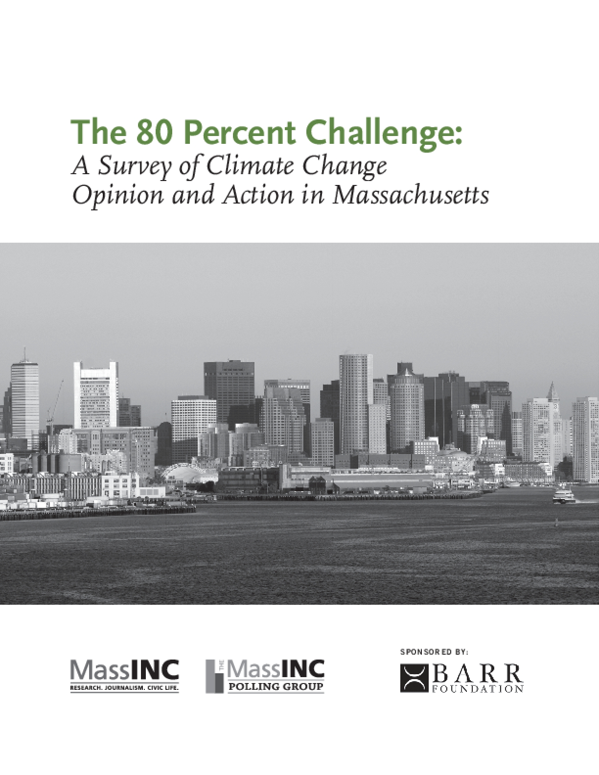 The 80 Percent Challenge: A Survey of Climate Change Opinion and Action in Massachusetts
