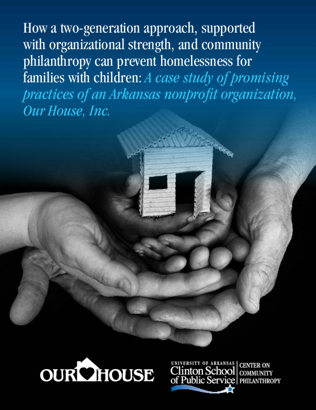 How a Two-Generation Approach, Supported With Organizational Strength, and Community Philanthropy Can Prevent Homelessness for Families With Children